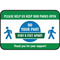 Please Help Us Keep Parks Open Sign
