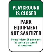 Playground is Closed Park Equipment Not Sanitized Sign