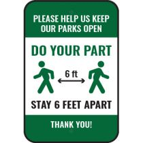Please Help Us Keep Our Parks Open Sign