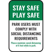 Stay Safe Play Safe Sign
