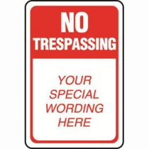 No Trespassing Semi-Custom Sign