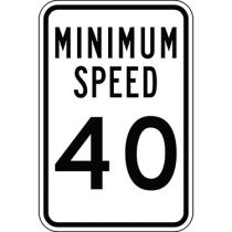 Minimum Speed, Semi-Custom Sign