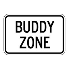 Buddy Zone Sign