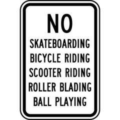 No Skateboarding Bicycle Riding Scooter Riding Roller Blading Ball Playing