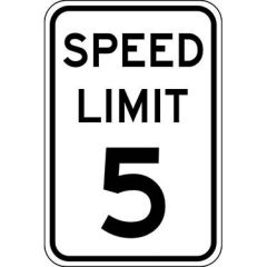 Speed Limit 5 Sign