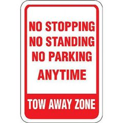 No Stopping No Standing No Parking Anytime Tow Away Zone Sig