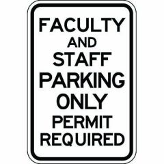 Faculty And Staff Parking Only Permit Required